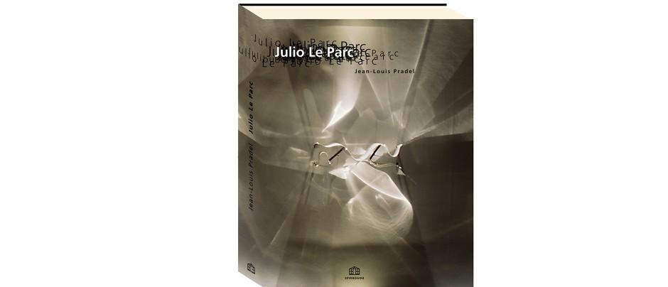 tout pour plaire - Julio Le Parc - monographie-couv